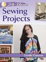 Causee, Linda - 24-Hour Sewing Projects - 9780486800349 - V9780486800349