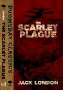 London, Jack - The Scarlet Plague (Dover Doomsday Classics) - 9780486802817 - V9780486802817