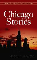 Daley, James - Chicago Stories (Dover Thrift Editions) - 9780486802855 - V9780486802855