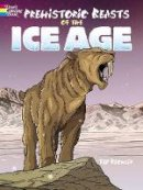 Rechlin, Ted - Prehistoric Beasts of the Ice Age (Dover Coloring Books) - 9780486803135 - V9780486803135