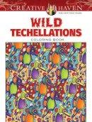 Wik, John, Creative Haven - Creative Haven Wild Techellations Coloring Book (Adult Coloring) - 9780486805191 - V9780486805191