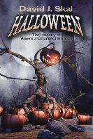 Skal, David J. - Halloween: The History of America's Darkest Holiday - 9780486805214 - V9780486805214