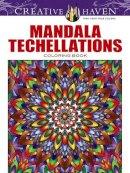 Wik, John, Creative Haven - Creative Haven Mandala Techellations Coloring Book (Creative Haven Coloring Books) - 9780486805221 - V9780486805221