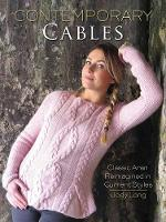 Long, Jody - Contemporary Cables: Classic Aran Reimagined in Current Styles - 9780486805276 - V9780486805276