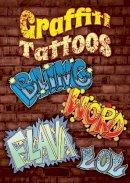 Elder, Jeremy - Graffiti Tattoos (Dover Little Activity Books) - 9780486806976 - V9780486806976