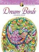 Adatto, Miryam - Creative Haven Dream Birds Coloring Book (Adult Coloring) - 9780486807027 - V9780486807027