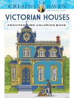 Smith, A. G. - Creative Haven Victorian Houses Architecture Coloring Book (Adult Coloring) - 9780486807942 - V9780486807942