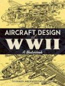 Lockheed Aircraft Corporation - Aircraft Design of WWII: A Sketchbook - 9780486814209 - V9780486814209