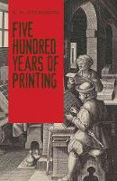 Steinberg, S. H. - Five Hundred Years of Printing - 9780486814452 - V9780486814452
