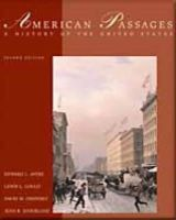 Ayers, Edward L., Gould, Lewis L., Oshinsky, David M., Soderlund, Jean R. - American Passages: A History of the United States - 9780495091424 - V9780495091424