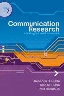 Rubin, Rebecca B., Rubin, Alan M., Haridakis, Paul M. - Communication Research: Strategies and Sources - 9780495095880 - V9780495095880