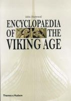 Haywood, John - Encyclopaedia of the Viking Age - 9780500019825 - KTK0095997