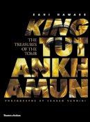 Zahi Hawass, Sandro Vannini - King Tutankhamun - 9780500051511 - 9780500051511