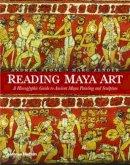 Stone, Andrea; Zender, Marc - Reading Maya Art - 9780500051689 - V9780500051689