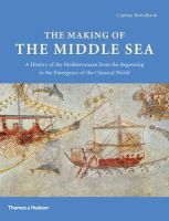 Cyprian Broodbank - The Making of the Middle Sea - 9780500051764 - V9780500051764