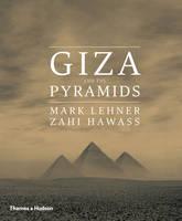Lehner, Mark, Hawass, Zahi A. - Giza and the Pyramids - 9780500051894 - V9780500051894