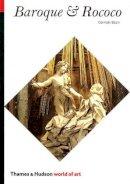 Germain Bazin - Baroque and Rococo (World of Art) - 9780500200186 - KTG0001176