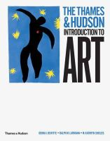 DeWitte, Debbie J., Larmann, Ralph M. - The Thames & Hudson Introduction to Art - 9780500239438 - V9780500239438