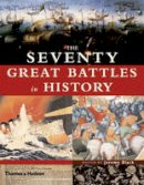 - The Seventy Great Battles of All Time - 9780500251256 - KRA0013666