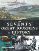 - The Seventy Great Journeys in History - 9780500251294 - KRA0013646