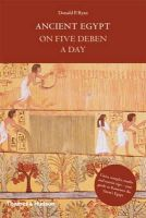 Donald P. Ryan - Ancient Egypt on Five Deben a Day (Time Travel) - 9780500251485 - V9780500251485