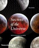 Murdin, Paul - Secrets of the Universe - 9780500251553 - V9780500251553