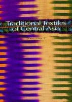 Janet Harvey - Traditional Textiles of Central Asia - 9780500278758 - V9780500278758