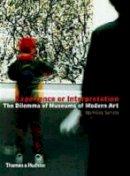 Nicholas Serota - Experience or Interpretation: The Dilemma of Museums of Modern Art (Walter Neurath Memorial Lectures) - 9780500282168 - 9780500282168