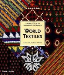 Gillow, John; Sentance, Bryan - World Textiles - 9780500282472 - V9780500282472