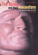 Moseley, Michael E. - The Incas and Their Ancestors - 9780500282779 - V9780500282779