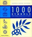 Shepherd, Rupert; Shepherd, Rowena; Kennedy, Rachel - 1000 Symbols - 9780500283516 - V9780500283516