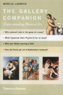 Marcus Lodwick - The Gallery Companion: Understanding Western Art - 9780500283585 - V9780500283585