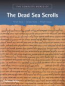 Philip R. Davies, George J. Brooke - The Complete World of the Dead Sea Scrolls - 9780500283714 - V9780500283714