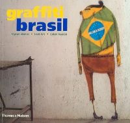 Manco, Tristan; Neelon, Caleb; Lost Art - Graffiti Brasil - 9780500285749 - V9780500285749
