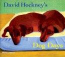 Hockney, David - David Hockney's Dog Days - 9780500286272 - 9780500286272