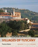 Bentley, James - The Most Beautiful Villages of Tuscany - 9780500289976 - V9780500289976