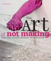 Petry, Michael - The Art of Not Making - 9780500290262 - V9780500290262