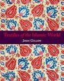 Gillow, John - Textiles of the Islamic World - 9780500290835 - V9780500290835