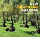 Silva, Roberto - New Brazilian Gardens - 9780500291344 - V9780500291344