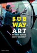 Cooper, Martha, Chalfant, Henry - Subway Art - 9780500292129 - 9780500292129