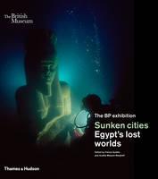 Goddio, Franck, Masson-Berghoff, Aurelia - Sunken Cities: Egypt's Lost Worlds - 9780500292372 - V9780500292372