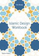 Broug, Eric - Islamic Design Workbook - 9780500292426 - V9780500292426