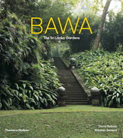 Robson, David - Bawa: The Sri Lanka Gardens - 9780500292921 - V9780500292921