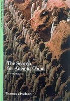 Debaine-Francfort, Corinne; Bahn, Paul G. - The Search for Ancient China - 9780500300954 - V9780500300954
