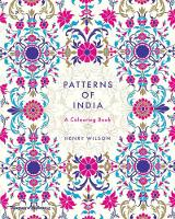 Wilson, Henry - Patterns of India: A Coloring Book - 9780500420744 - V9780500420744