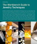 Young, Anastasia - The Workbench Guide to Jewelry Techniques - 9780500515143 - V9780500515143