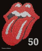 The Rolling Stones - Rolling Stones: 50 - 9780500516249 - V9780500516249