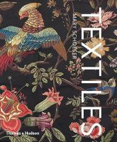 Schoeser, Mary - Textiles: The Art of Mankind - 9780500516454 - 9780500516454