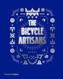 Will Jones - The Bicycle Artisans - 9780500517291 - 9780500517291