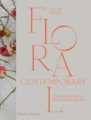 Dupon, Olivier - Floral Contemporary: The Renaissance in Flower Design - 9780500517437 - V9780500517437